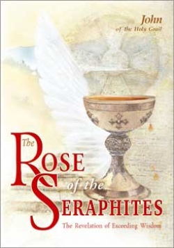 THE ROSE OF THE SERAFITES: The Revelation of Supreme Wisdom