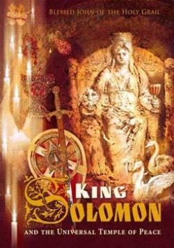 King Solomon and the Universal Temple of Peace